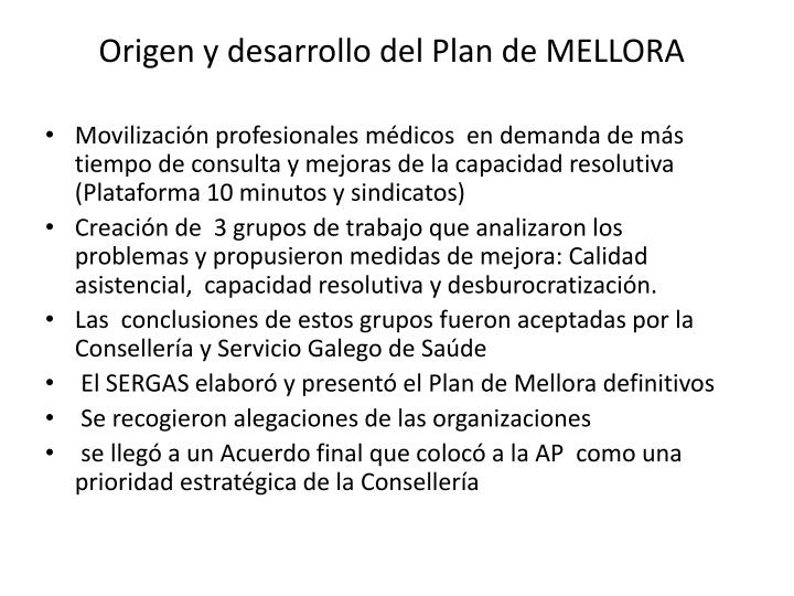 Origen y desarrollo del Plan de MELLORA