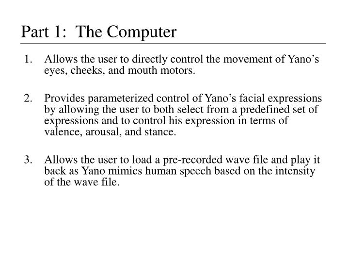 Part 1:  The Computer
