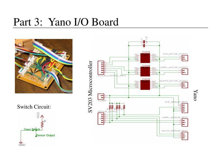 Part 3:  Yano I/O Board