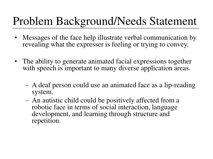 Problem Background/Needs Statement