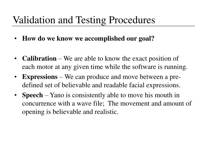 Validation and Testing Procedures