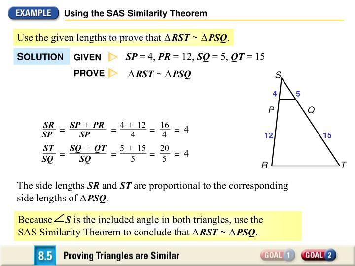 Using the SAS Similarity Theorem