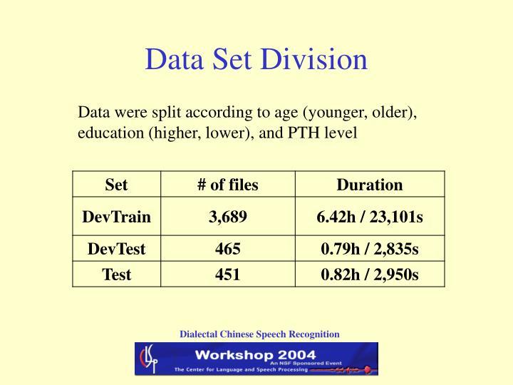 Data Set Division