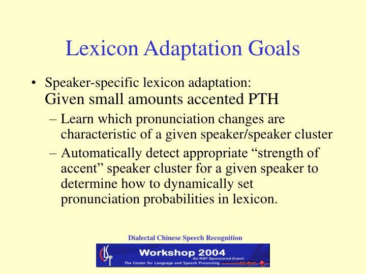 Lexicon Adaptation Goals