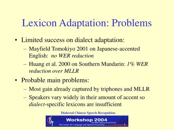 Lexicon Adaptation: Problems