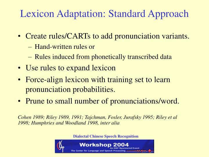 Lexicon Adaptation: Standard Approach