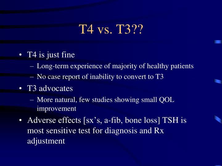 T4 vs. T3??