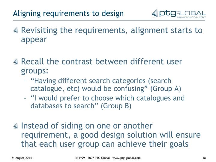Aligning requirements to design