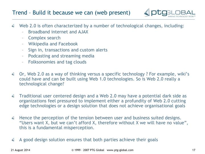 Trend – Build it because we can (web present)