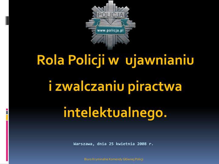 Rola Policji w  ujawnianiu