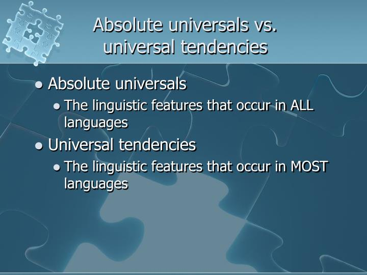 Absolute universals vs.
