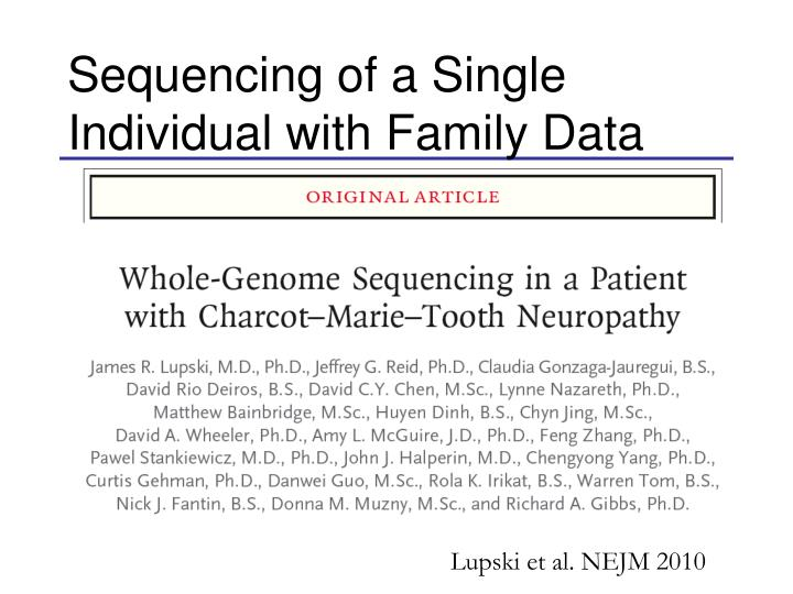 Sequencing of a Single Individual with Family Data