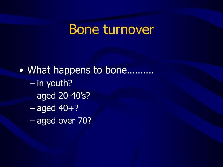 Bone turnover