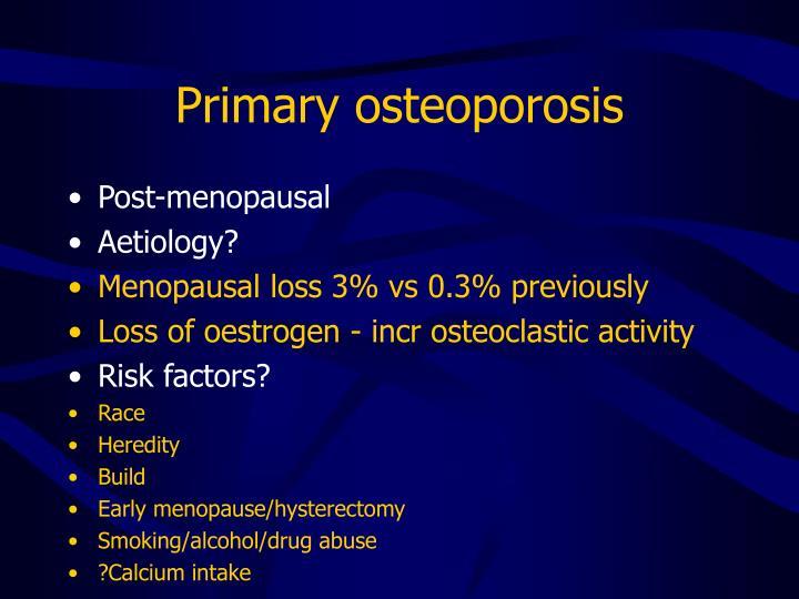 Primary osteoporosis