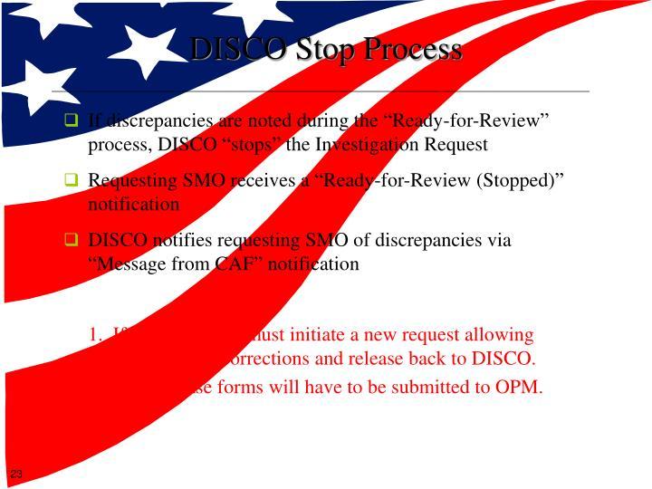 DISCO Stop Process