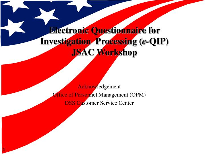 Electronic Questionnaire for Investigation  Processing (