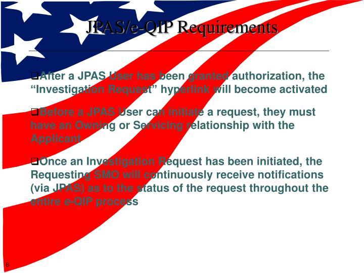 JPAS/e-QIP Requirements