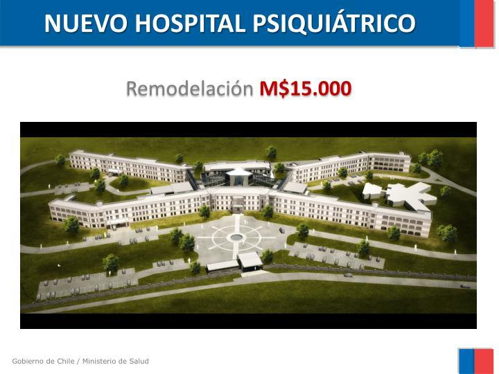 NUEVO HOSPITAL PSIQUIÁTRICO