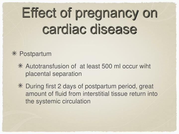 Effect of pregnancy on cardiac disease
