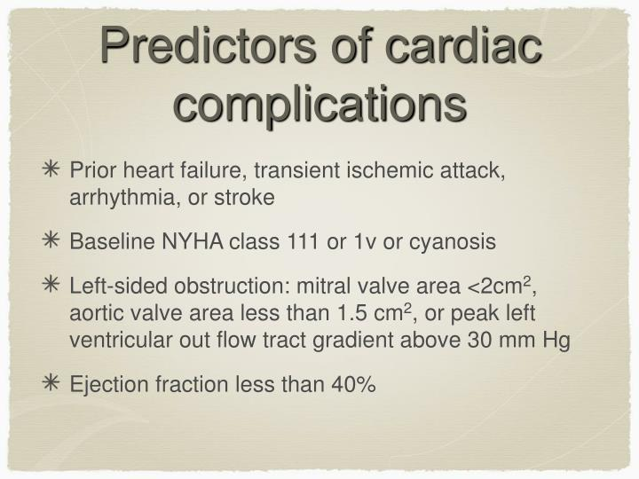 Predictors of cardiac complications