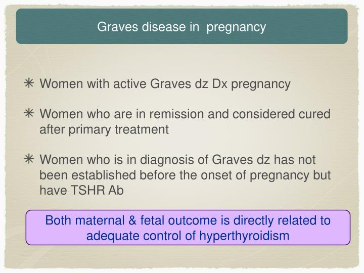 Graves disease in  pregnancy