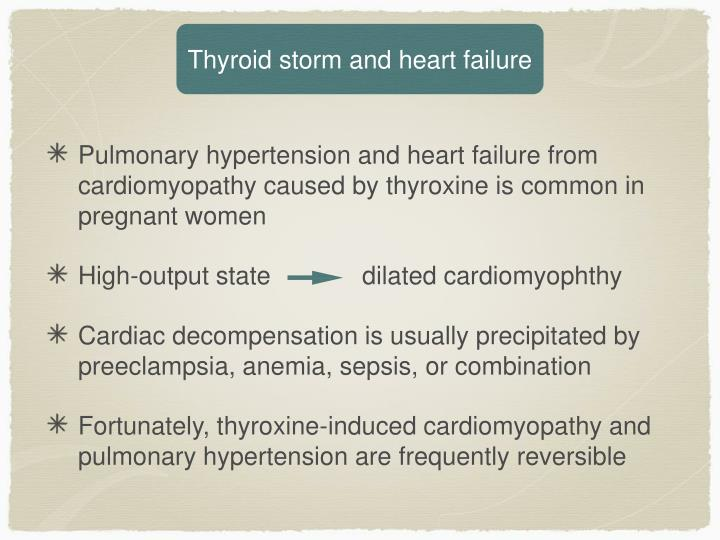 Thyroid storm and heart failure