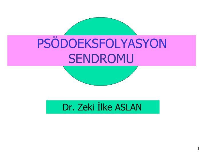 PSÖDOEKSFOLYASYON