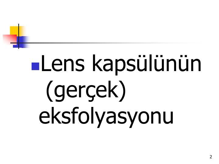 Lens kapsülünün