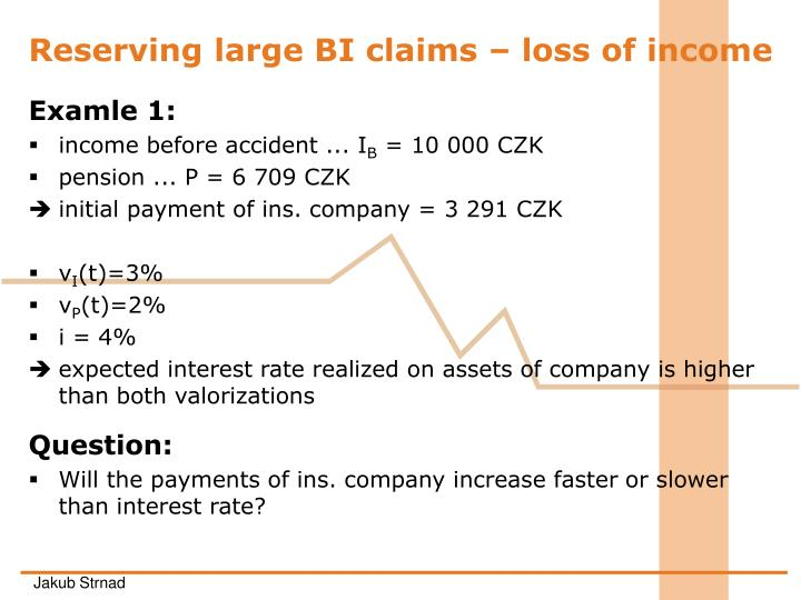 Reserving large BI claims –