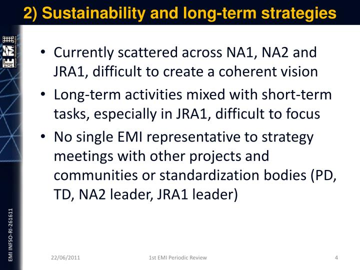 2) Sustainability and long-term strategies