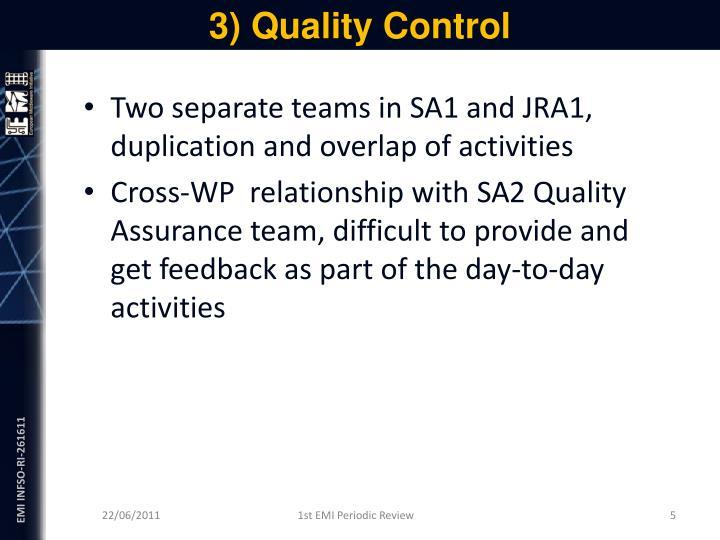 3) Quality Control