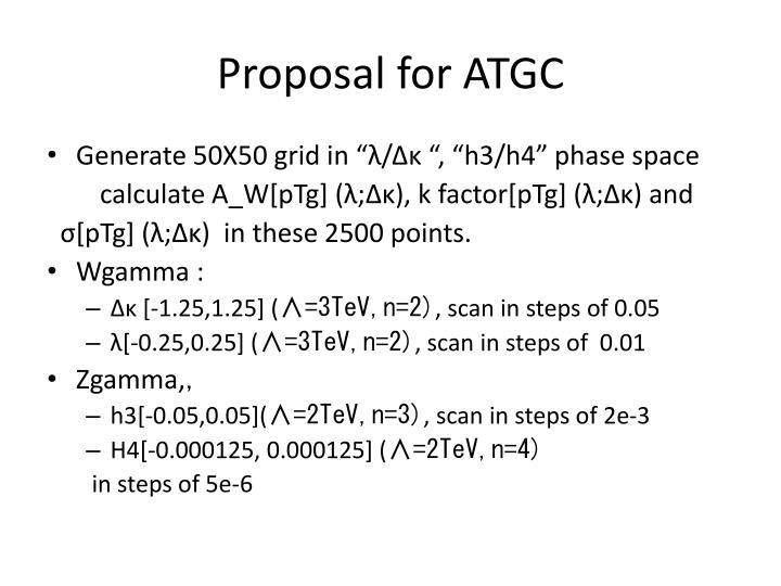 Proposal for ATGC