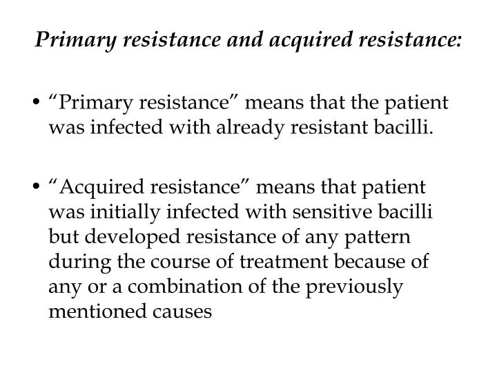 Primary resistance and acquired resistance: