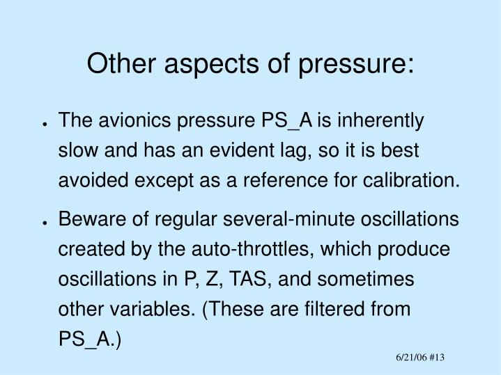 Other aspects of pressure: