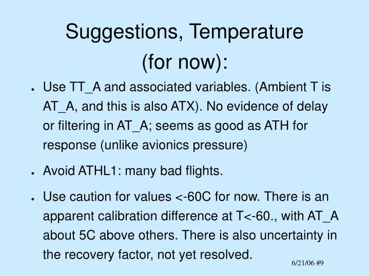 Suggestions, Temperature