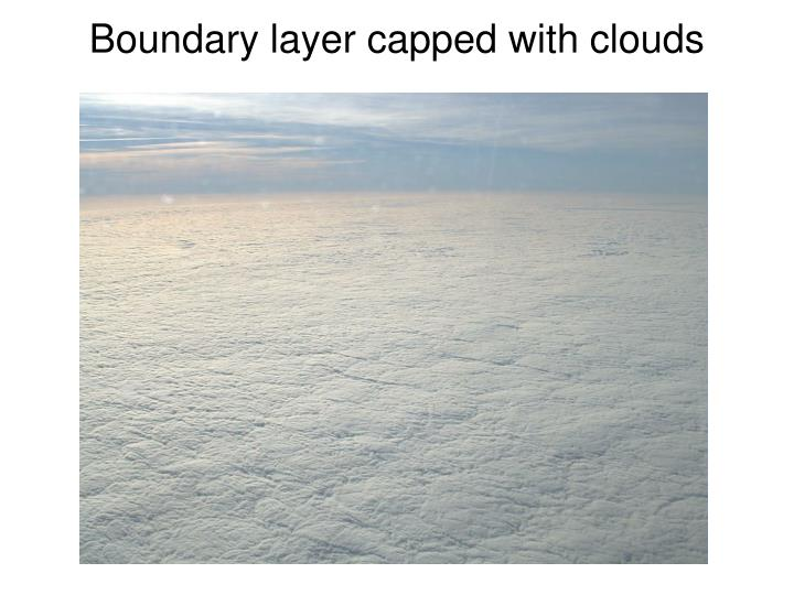 Boundary layer capped with clouds