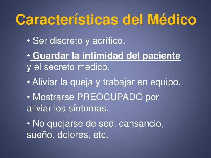 Características del Médico