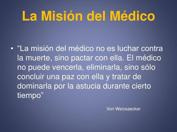 La Misión del Médico