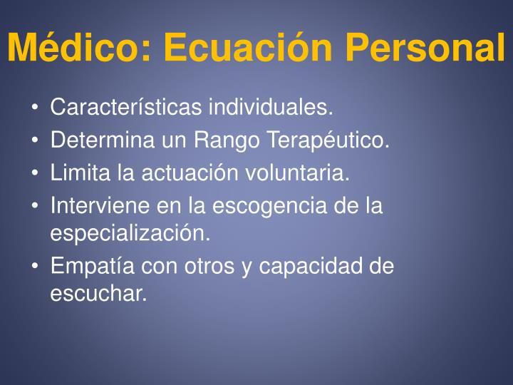 Médico: Ecuación Personal
