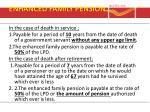 enhanced family pension