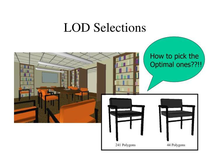 LOD Selections