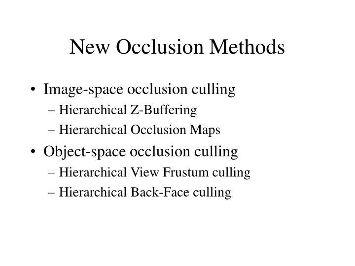 New Occlusion Methods