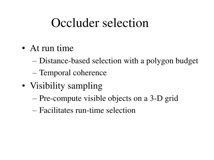 Occluder selection