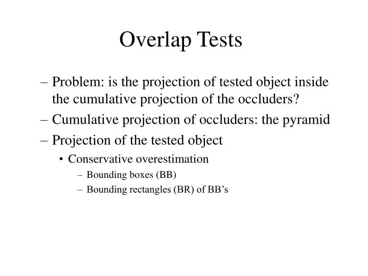 Overlap Tests