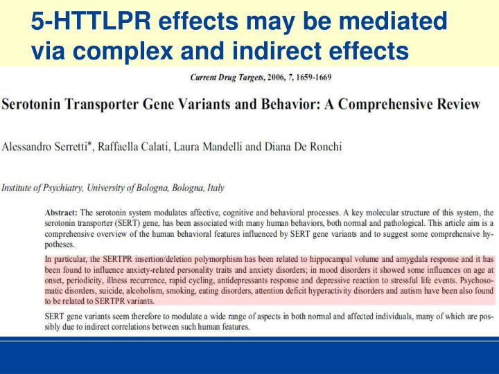 5-HTTLPR effects may be mediated via complex and indirect effects