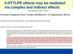 5 httlpr effects may be mediated via complex and indirect effects