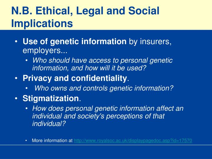 N.B. Ethical, Legal and Social Implications