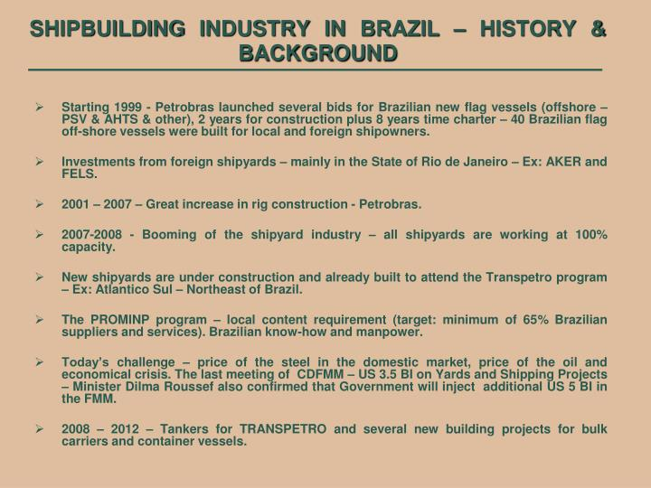 Shipbuilding industry in brazil history background