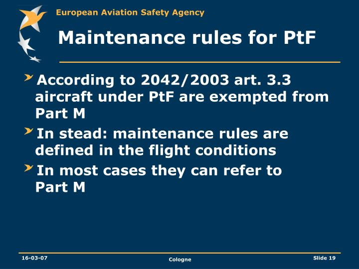 Maintenance rules for PtF