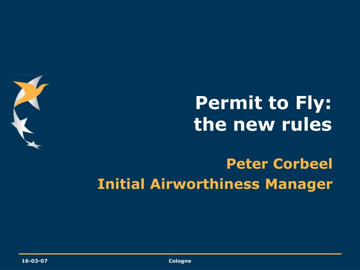 Permit to fly the new rules
